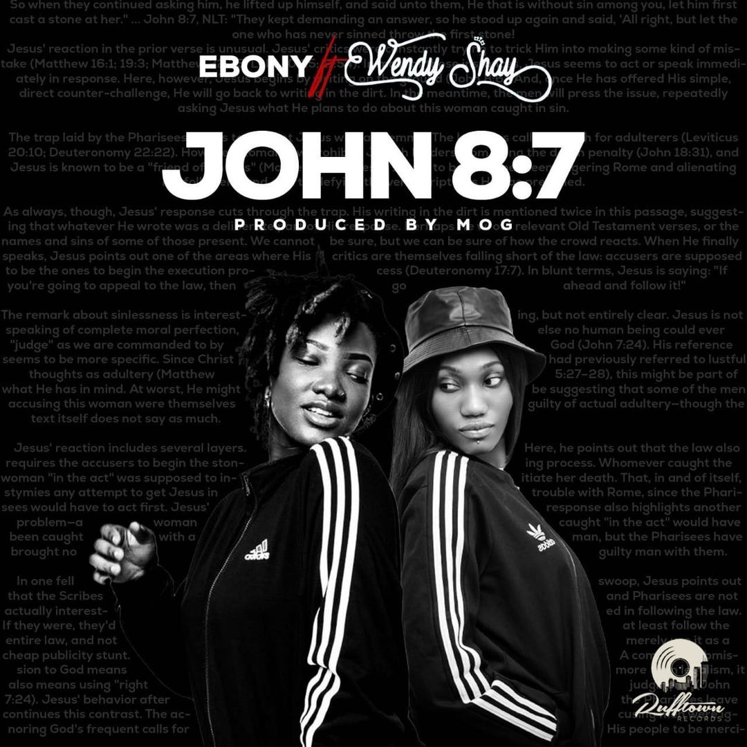 ebony-reigns-recruits-wendy-shay-on-a-long-awaited-single,-'john-8:7'.