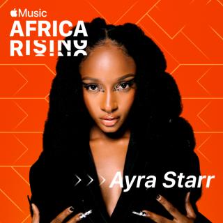 apple-music's-latest-africa-rising-artist-is-nigerian-afro-pop-singer-songwriter,-ayra-starr