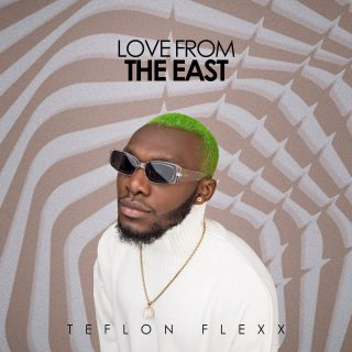 teflon-flexx-moves-release-of-love-from-the-east-ep-from-april-to-may
