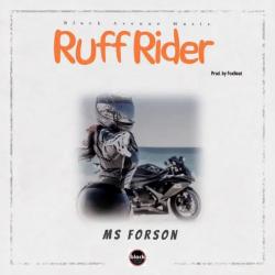 Ms Forson Ruff Rider