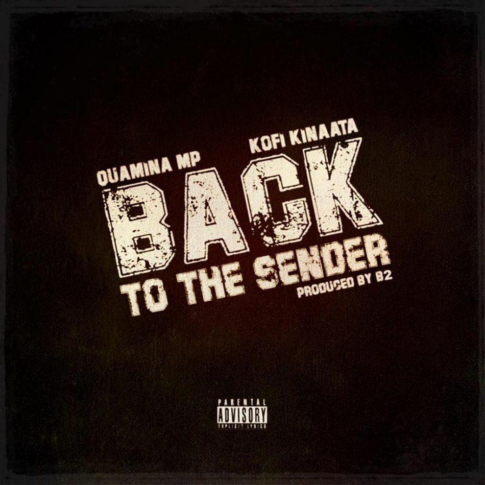 quamina-mp-announces-new-song-'back-to-the-sender'-featuring-kofi-kinaata