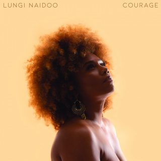 lungi-naidoo-returns-with-a-brave-new-ep-called-'courage'